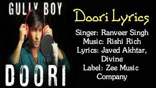 Doori Full Song with Lyrics|Gully Boy 2019 | Ranveer Singh,Alia Bhatt|