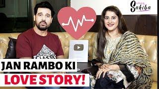 Jan Rambo Aur Sahiba Ki LOVE STORY Unhi Ki Zubani | Sahiba | Jan Rambo | Lifestyle With Sahiba