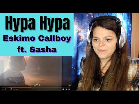 """Eskimo Callboy  ft.  Sasha   """"Hypa Hypa""""   REACTION"""