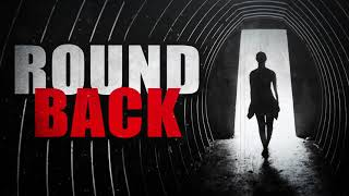 """Round Back"" | Creepypasta Storytime"