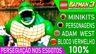 LEGO Batman 3 #26 FASE 1 PERSEGUIÇÃO NOS ESGOTOS 100% MINIKITS PERSONAGENS ADAM WEST