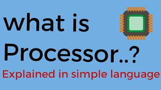 Explained what is processor in simple language...Hindi