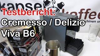 Cremesso / Delizio Viva B6 im Test (Zubereitung Schwarztee, Espresso, Caffé Crema)