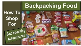 How To Shop For Backpacking Food