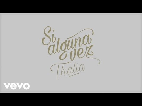 Si Alguna Vez (Lyric Video)