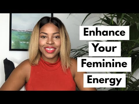 How To Enhance Your Feminine Energy & 4 Ways To Increase Your Femininity & Be More Feminine Mp3