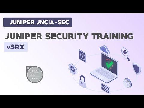 Juniper JNCIA-SEC - Juniper Security Training- vSRX - YouTube