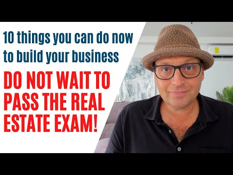 Do these 10 things *WHILE* studying for your real estate exam ...