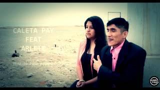 En Todo Tiempo - Caleta Pay ft. Arlette (VIDEO OFICIAL HD) (Prod. Búscame)