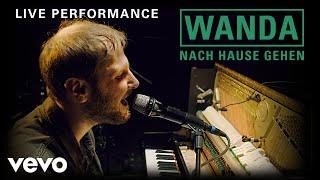Wanda   Nach Hause Gehen | Live Performance | Vevo