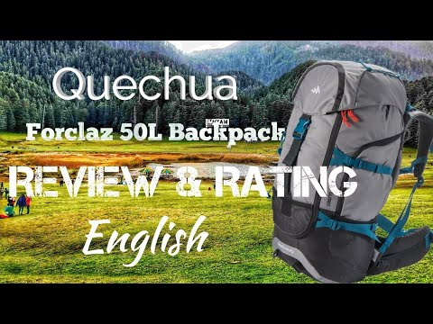 Quechua Forclaz 50L backpack | Review & Rating | English