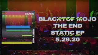 BLACKTOP MOJO - The end