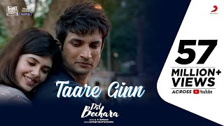 Dil Bechara - Taare Ginn | Official Video | Sushant & Sanjana |A.R. Rahman |Mohit & Shreya |Mukesh C - Download this Video in MP3, M4A, WEBM, MP4, 3GP