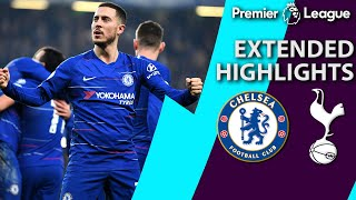 Chelsea v. Tottenham | PREMIER LEAGUE EXTENDED HIGHLIGHTS | 2/27/19 | NBC Sports