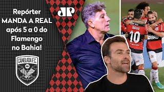 Flamengo de Renato Gaúcho é melhor do que o de Ceni? Repórter manda a real após 5 a 0 em cima do Bahia