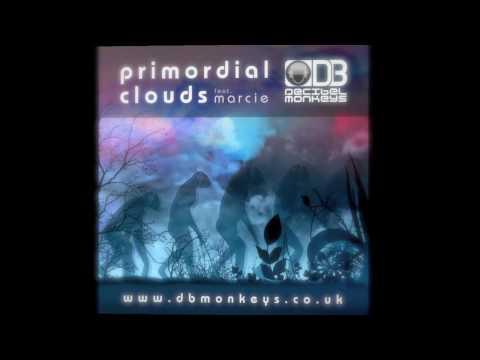The Decibel Monkeys Feat.Marcie - Primordial Clouds [Vocal_Mix]