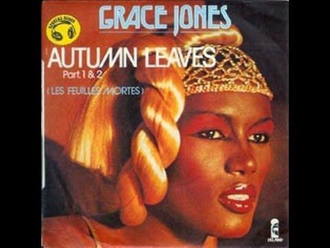 GRACE JONES   Autumn Leaves FRENCH JAZZ