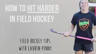 How To Hit Harder In Field Hockey