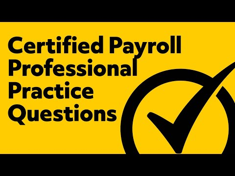 Certified Payroll Professional (Practice Exam) - YouTube