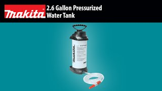 MAKITA 2.6 Gallon Pressurized Water Tank - Thumbnail