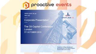 union-jack-oil-plc-proactive-oil-capital-conference