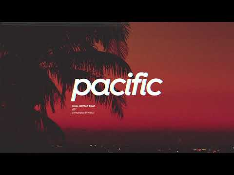 """Chill Guitar Beat - """"Vibe"""" (Prod. Pacific)"""