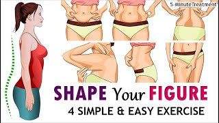 4 Simple Exercises To Shape Your Body At Home | No Gym Full Body Workout | 5-Minute Treatment