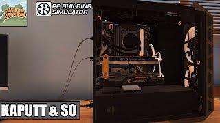 PC Building Simulator #96 Kaputt & so - IT SIMULATION Deutsch