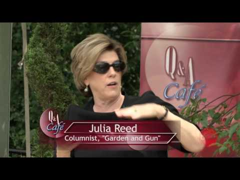 Q&A Cafe with Julia Reed