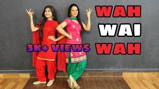 Wah Wai Wahh Dance Video Neha Kakkar Sukhe Muzical Realoded