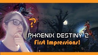 Phoenix Destiny 2 First Impressions Review - Should You Play?