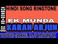 Hindi Song Ringtone | Ek Munda | Movie | Karan Arjun | Shahrukh Khan Salman Khan