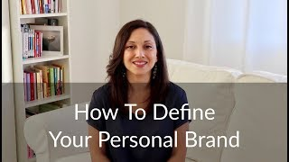 How To Define Your Personal Brand