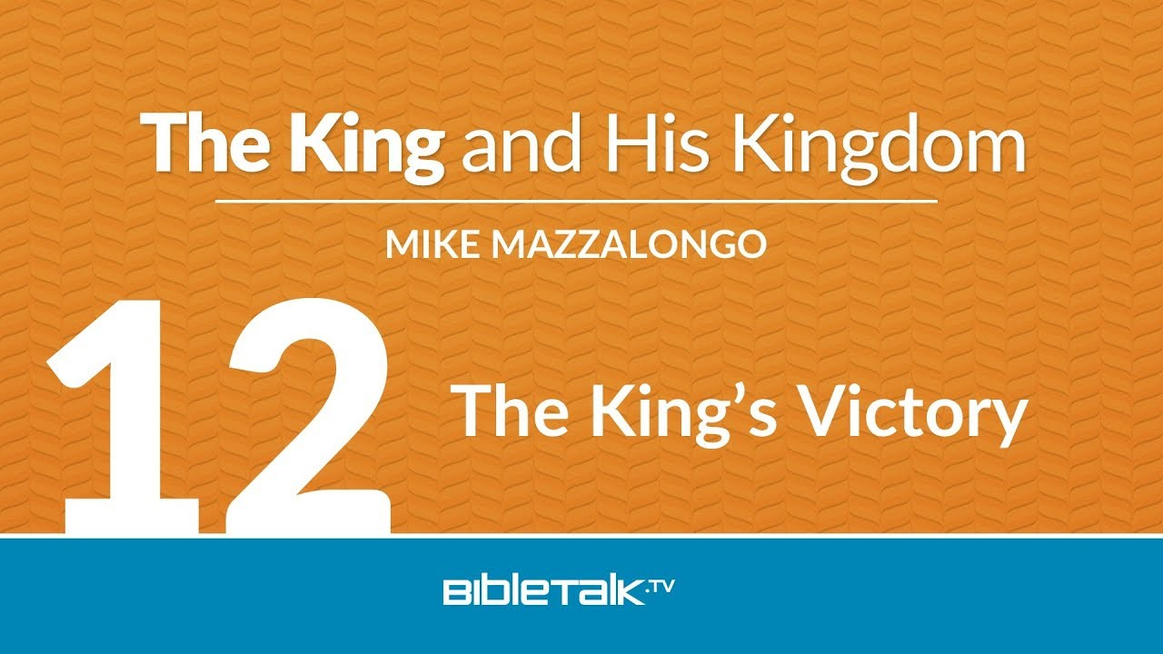 12. The King's Victory