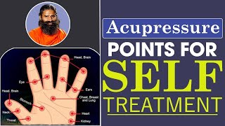 Important Acupressure Points For Self Treatment | Swami Ramdev