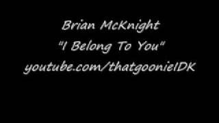 Brian McKnight - I Belong To You