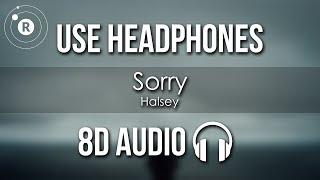 Halsey - Sorry (8D AUDIO)
