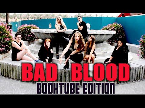 BAD BLOOD   BOOKTUBE EDITION