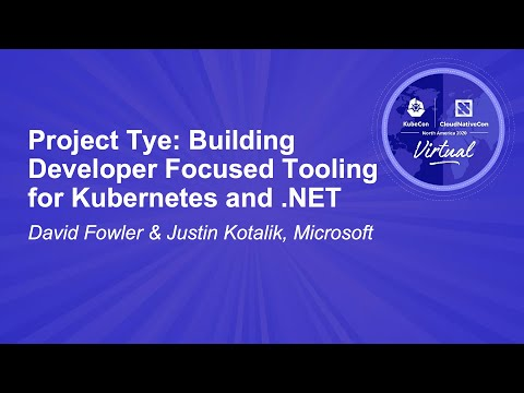 Image thumbnail for talk Project Tye: Building Developer Focused Tooling for Kubernetes and .NET
