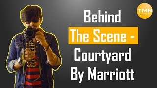 Behind The Scene   Courtyard By Marriott Ahmedabad Suite Review By Karan Dharamsi