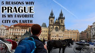 5 Reasons Why PRAGUE is My Favorite City on Earth