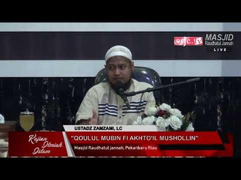 Ust. Zamzami, Lc - Qoulul Mubin Fi Akhto'il Mushollin
