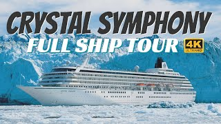 Crystal Symphony   Full Ship Tour & Review   All Public Spaces Explained   2020   4K