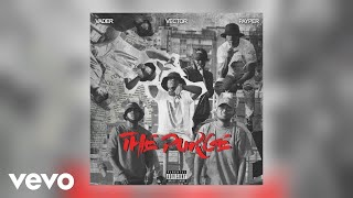 Vector, Payper, Vader   The Purge (Official Audio)