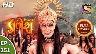 Vighnaharta Ganesh - Ep 251 - Full Episode - 7th August, 2018