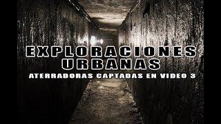 Exploraciones Urbanas Aterradoras en Video 3 l Pasillo Infinito