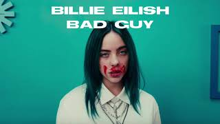 Billie Eilish   Bad Guy (Accurate Instrumental) [FIXED]