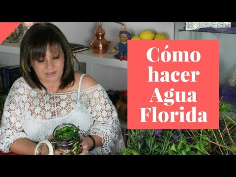 CÓMO HACER AGUA FLORIDA CASERA 🌷🌼🌺