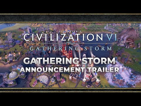Everything You Need To Know About Civ 6: Gathering Storm | Official