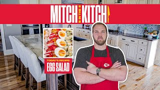 Ep. 1: Egg Salad | Mitch in the Kitch